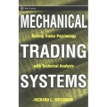 Mechanical Trading Systems: Pairing Trader Psychology with Technical Analysis (Wiley Trading)