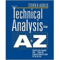 Technical Analysis from A to Z, 2nd Edition (BONUS Traders Laboratory – Interview with Rob Booker)