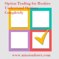 Option Trading for Rookies Understand Options Completely