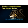 The Investment Banking Recruitment Series(BONUS Banks FOREX indicator (Win Max Pips))