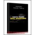 Claytrader – Robotic Trading: Skill Sharpening(BONUS Forex Conquest Robot)
