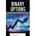 Binary Options from Scratch and 3 powerful strategies