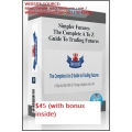 Simpler Futures - A To Z Guide To Trading Futures(Enjoy Free BONUS Bill McDowell – Russell Futures Scalping Course)