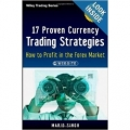 17 Proven Currency Trading Strategies (Enjoy Free BONUS How to Profit in the Forex Market & Big Trends Tool Kit for Metastock )