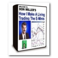 Don Miller – How I Trade The E-Minis For A Living