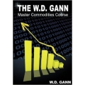W.D. Gann Master Commodities Course (Enjoy Free BONUS Binary Holy Grail 2.0)
