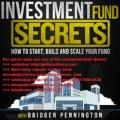 Bridger Pennington - Investment Fund Secrets course Total size 86.64 GB