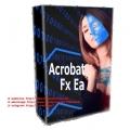 ACROBAT FX V2 EA Automatic Trading MT4- 800% per Month
