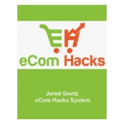 Jared Goetz – eCom Hacks System