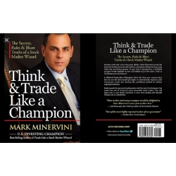 How to Trade Like an Investing Champion - Mark Minervini