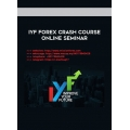 IYF FOREX CRASH COURSE ONLINE SEMINAR