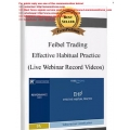 Feibel Trading – Effective Habitual Practice (Live Webinar Record Videos) (Total size: 2.35 GB Contains: 1 file)
