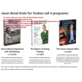 Jason Bond Dvds for Traders (all 4 programs) Total size: 6.01 GB Contains: 4 folders 32 files