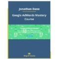 Jonathan Dane - Google AdWords Mastery