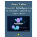 Raghee Horner Simpler Trading -Sub-Market Sonar (Enjoy Free BONUS  Market Maker Strategy Fractal Flow PRO video course)