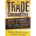 Rockwell Trading - How to Trade Commodities(Enjoy Free BONUS Justin Bennett – Daily Price Action Course)