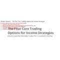 Simpler Options - The Four Core Options Trading for Income Strategies