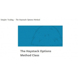 Simpler Trading - The Haystack Options Method
