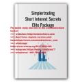 Simpler Trading - Short Interest Secrets PRO (Total size: 6.97 GB Contains: 10 folders 35 files)