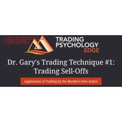 Dr. Gary Dayton Trading Technique N1 - Sell Offs