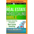 Than Merrill - The Real Estate Wholesaling Bible