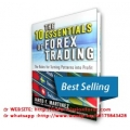 Jared F. Martinez - The 10 Essentials of Forex Trading(SEE 3 MORE Unbelievable BONUS INSIDE!!)