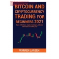 Cryptocurrency Trading for Beginners 2021 CLICK BY CLICK