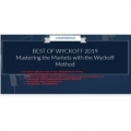 BEST OF WYCKOFF 2019 Mastering the Markets with the Wyckoff Method 2019 (Total size: 3.84 GB Contains: 15 folders 39 files)