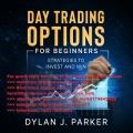 DAY TRADING OPTIONS For Beginners Strategies (Total size: 115.8 MB Contains: 29 files)
