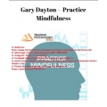 Dr Gary Dayton Guided Mindfulness Exercise for Traders(SEE 3 MORE Unbelievable BONUS INSIDE!!)