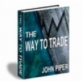The Way to Trade Discover Your Successful Trading Personality(SEE 2 MORE Unbelievable BONUS INSIDE!)
