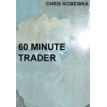 60 Minute Trader (SEE 3 MORE Unbelievable BONUS INSIDE!)