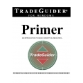 TradeGuider Primer An Introduction to Basic Concepts Indicators by Roy Didlock