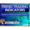 Trend Indicators Secrets to predict market direction with Candlestick And Pivot Point Trading Triggers