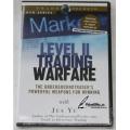 Level II Trading Warfare The Undergroundtrader Powerful Weapons for Winning Jea Yu