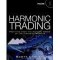 Harmonic Trader Vol.1 Profiting from the Natural Order of the Financial Markets (SEE 1 MORE Unbelievable BONUS INSIDE!!)