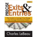 Chuck LeBeau - Precise Exits & Entries Guide to ATR & ADI(Enjoy Free BONUS inside)