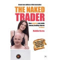 The Naked Trader How Anyone Can Still Make Money Trading Shares