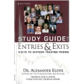 Alexander ELDER - Entries & Exits Study Guide Visits to 16 Trading Rooms
