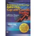 Techniques to Perfect Your Intra-Day Gap and Guerilla Trading with Ron Wagner Part 1 and 2 by Pristine