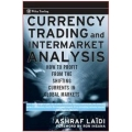 Currency Trading and Intermarket Analysis: How to Profit from the Shifting Currents in Global Markets (Wiley Trading)