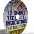 12 Simple Technical Indicators That Really Work explanation